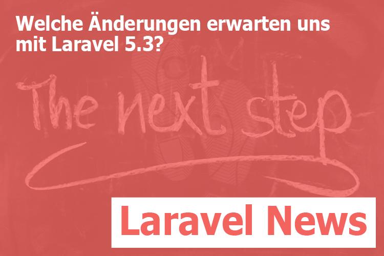 Laravel 5.3 Änderungen